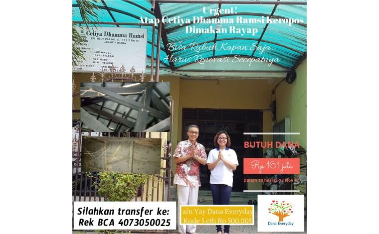 Urgent! Atap Cetiya Dhamma Ramsi Keropos Dimakan Rayap